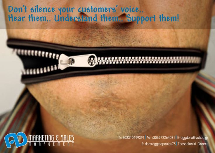 Don't silence the voice of your customers! Hear them, Satisfy their needs!