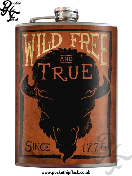 Art inspired stainless steel Wild free and true hip flask @ The Pocket Hip Flask Company: