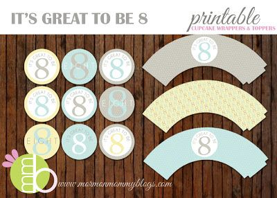 It's Great to be Eight Printable Cupcake Wrappers