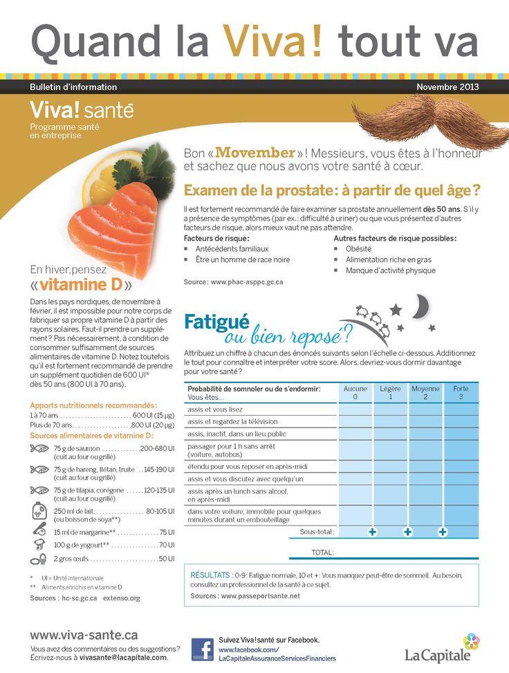 Bulletin Viva! Santé novembre 2013 VIVA Programme santé en entreprise est un programme clé en main, répondant aux besoins des employeurs en matière de prévention, de promotion de la santé et du mieux-être. Composez le 1 844-559-8482 (VIVA), écrivez à viva@lacapitale.com ou visitez http://viva.lacapitale.com/fr