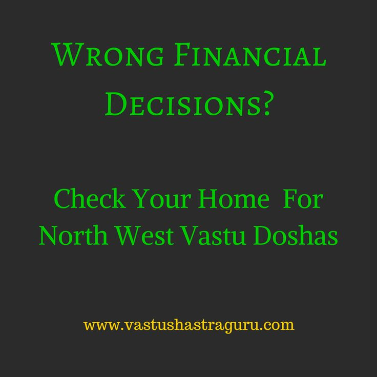 North West Vastu Dosh (defects) cause over-confidence, money loss, imprisonment, lung diseases etc. Vastu remedies will ward off NW defects