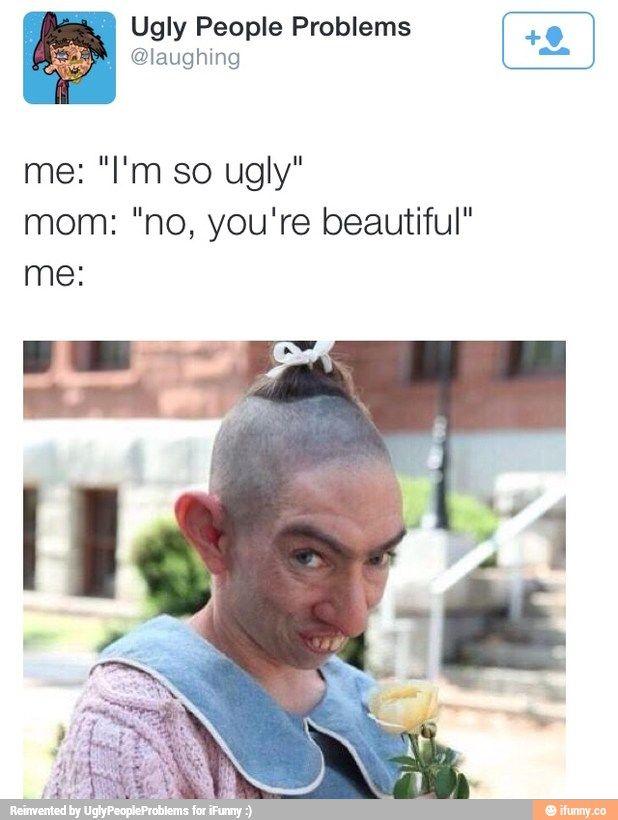 Funny Meme Ugly : Ugly people memes imgkid the image kid has it