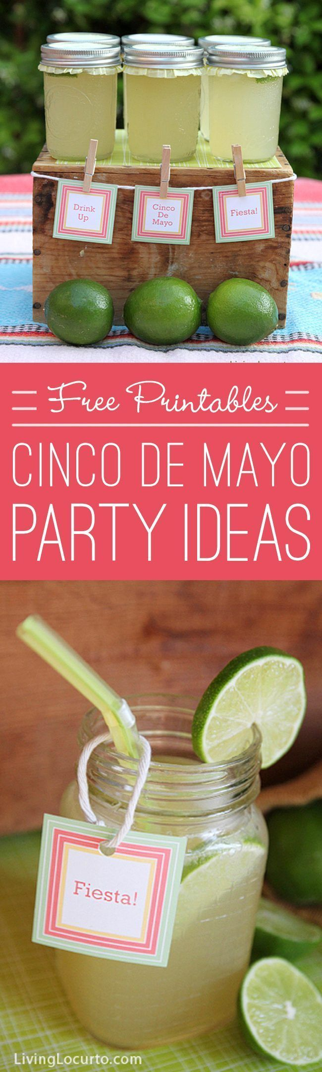 Love these Cinco de Mayo Party Ideas!  An easy Margarita Recipe in a Jar and cute Free Party Printables. http://LivingLocurto.com