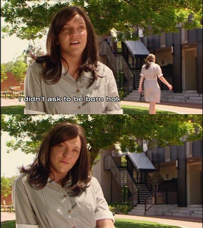 """""""I didn't ask to be born hot."""" - Ja'mie King, Summer Heights High #ChrisLilley"""