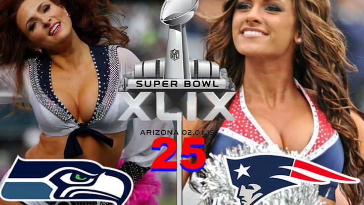 2015 Super Bowl XLIX Patriots Vs Seahawks Cheerleaders Game