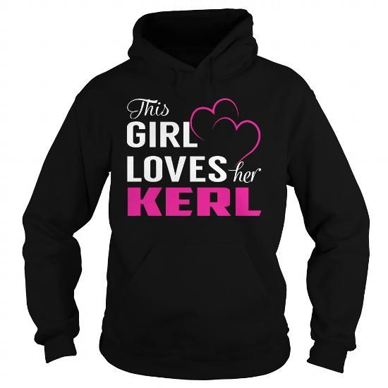 I Love This Girl Loves Her KERL Pink Shirts & Tees