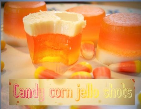 Candy corn jello shots. Need we say more?
