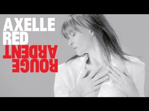 Axelle Red - Rouge Ardent (vidéo clip)
