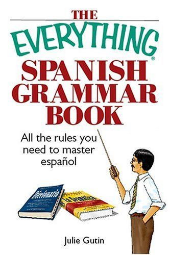 7 best ebooks on line images on pinterest elementary schools the everything spanish grammar book all the rules you need to master espanol by julie fandeluxe Image collections
