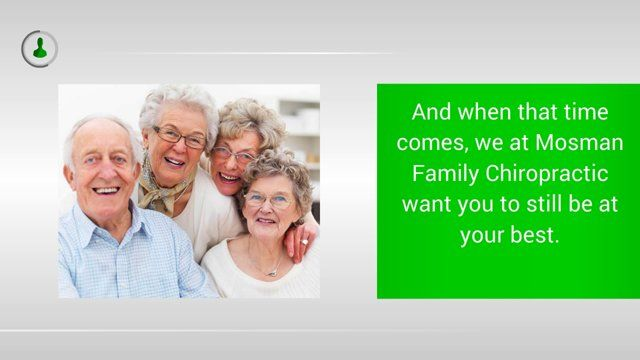 Chiropractor Mosman: Chiropractic Care Can Help You Age Gracefully and Positively  Visit us on http://mosmanfamilychiropractic.com.au