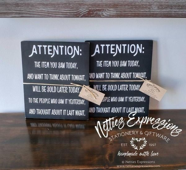 Attention the item you saw today 10x12 Retail Rustic Wood Sign