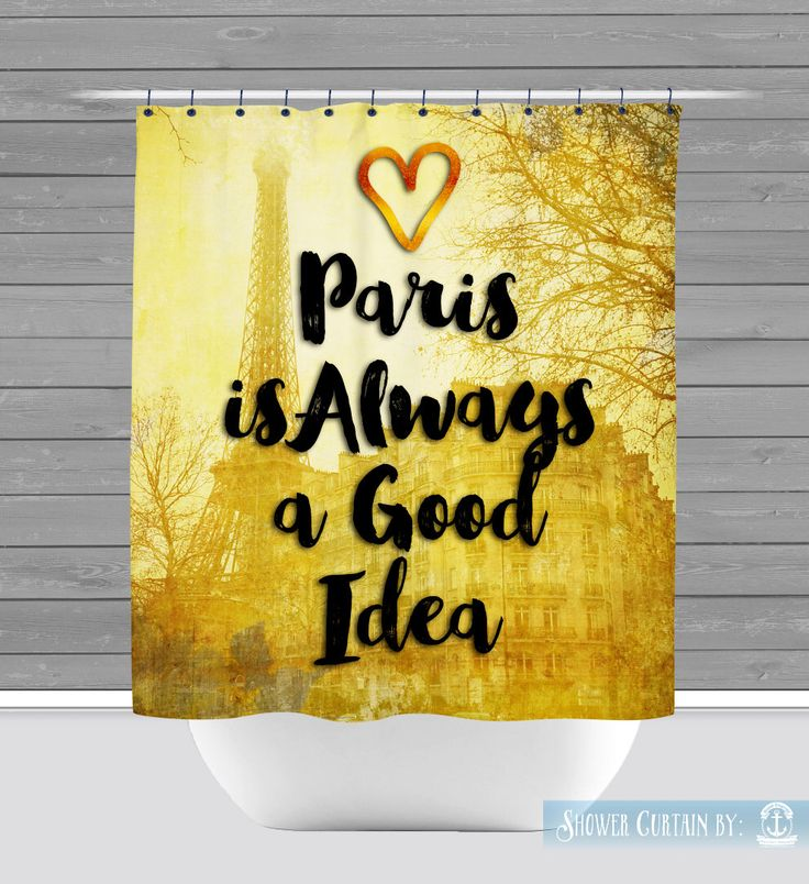 Paris Shower Curtain: Eiffel Tower Gold Chic Paris Quote | Button Holes or Grommets | Size and Pricing via Dropdown by BrandiFitzgerald on Etsy https://www.etsy.com/listing/262451373/paris-shower-curtain-eiffel-tower-gold