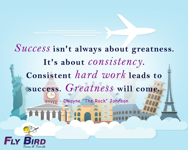 Success isn't always about greatness. It's about consistency. Consistent hard work leads to success. Greatness will come. #greatness #Success #mondayMotivation #flyBird