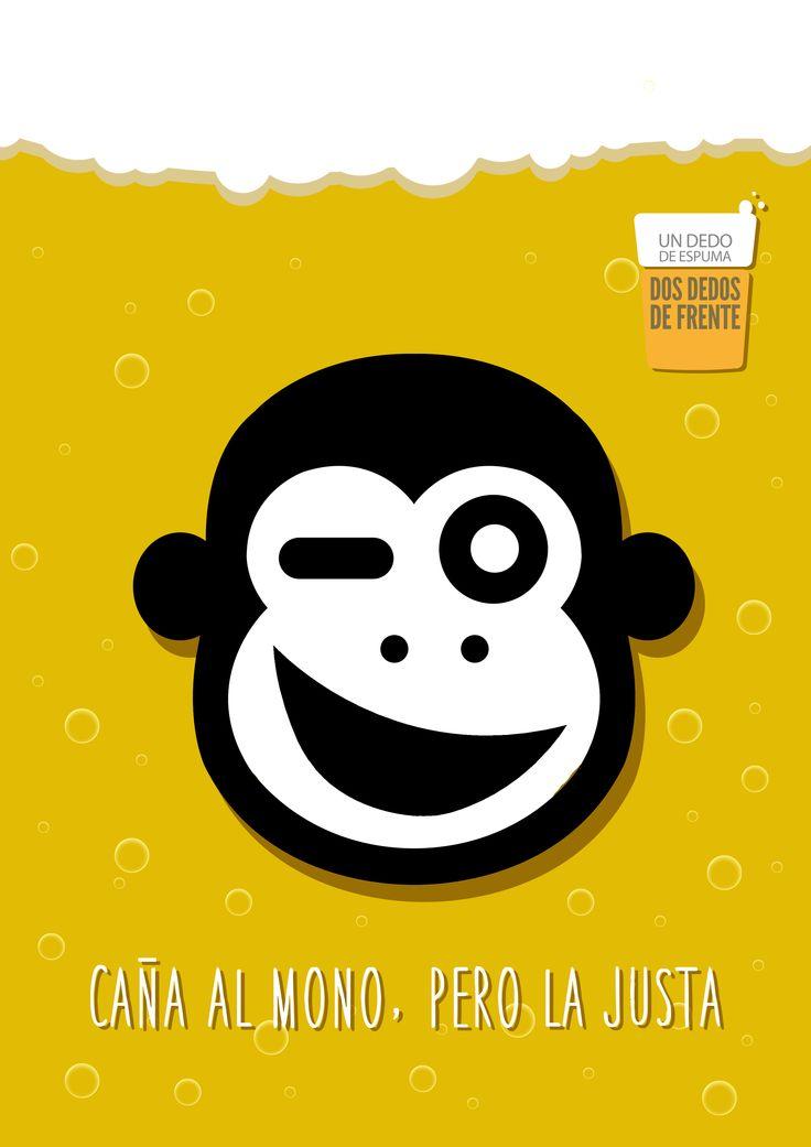 """Todos conocemos la expresión caña al mono, ¿verdad? Lo que he hecho en este cartel es establecer un juego de palabras y visual: """"caña al mono, pero la justa"""" nos dice """"bebe, pero con moderación""""; y al mismo tiempo, se asocia esa """"caña"""" con la cerveza."""
