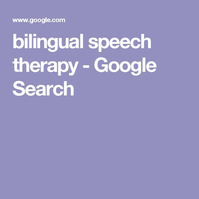bilingual speech therapy - Google Search