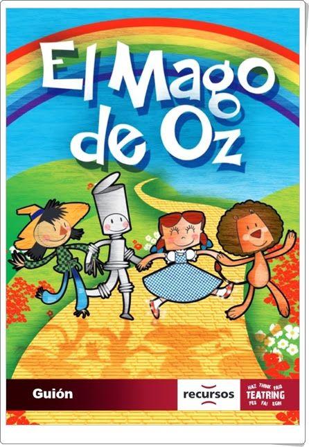 """""""El Mago de Oz"""" (Adaptación teatral de Recursos Educativos S.L.)"""
