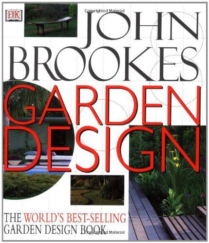 John Brookes Garden Design (revised) by John Brookes https://www.amazon.co.uk/dp/0751309818/ref=cm_sw_r_pi_dp_x_XfjcAb66MWD78