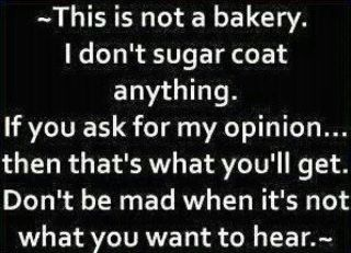 : Sayings, Don T Sugar, Quotes, Truth, Funny, Thought, True