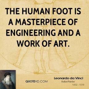 leonardo da vinci foot quote | Masterpiece Quotes | QuoteHD