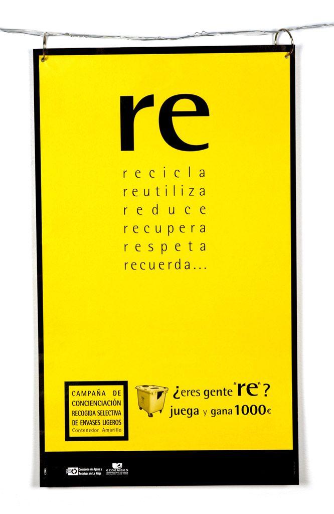 """Eres gente """"re""""??? Campaña de reciclaje."""