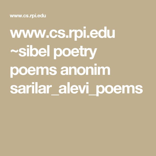 www.cs.rpi.edu ~sibel poetry poems anonim sarilar_alevi_poems