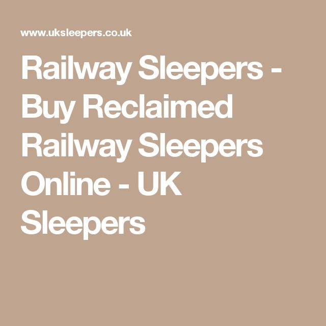 Railway Sleepers - Buy Reclaimed Railway Sleepers Online - UK Sleepers