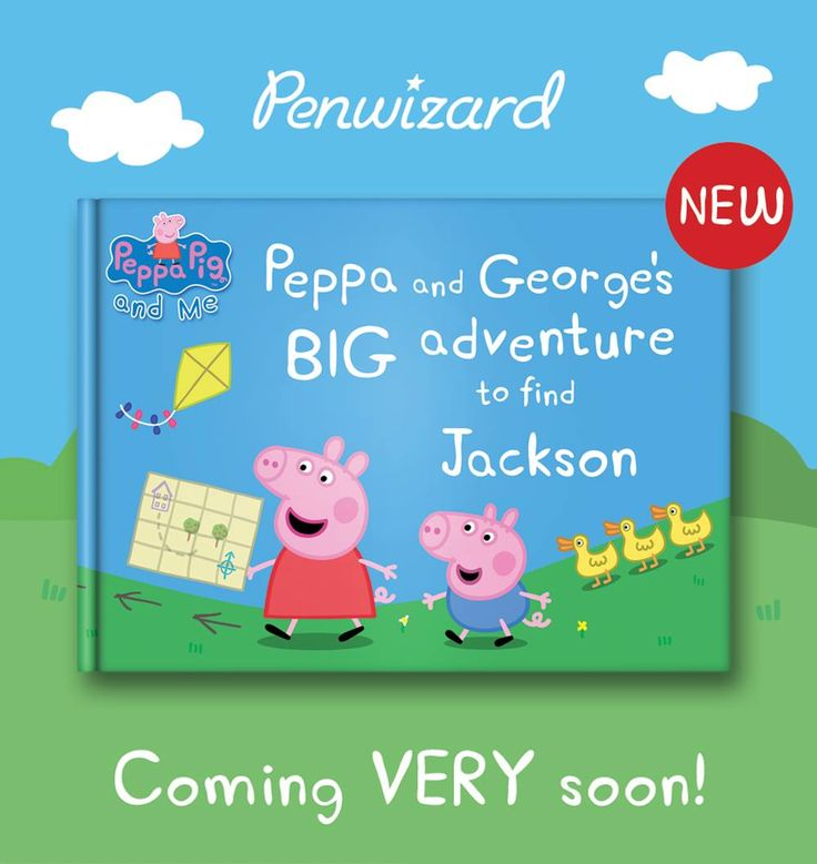 Weve got a big adventure coming very soon find out more · peppa pig