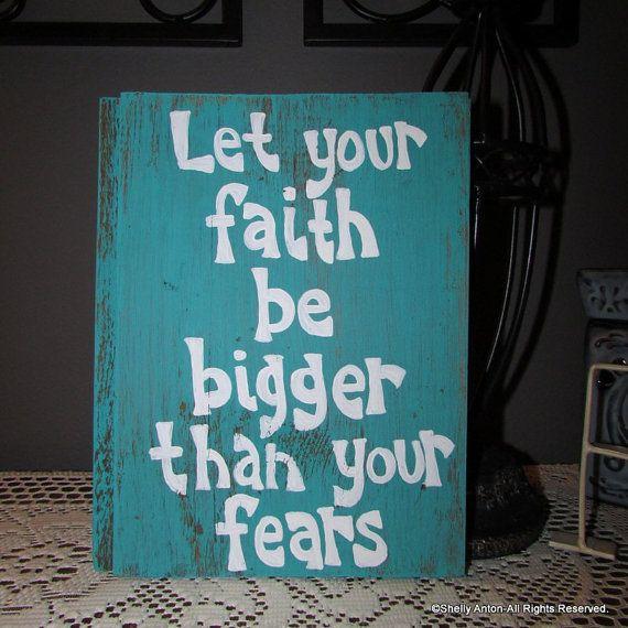 Let Your Faith, Barnwood Art, Wood Sign Sayings, Christian Art Sign ...
