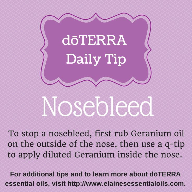 My girls get nosebleeds a lot and we've found #doterra Geranium works fast to stop them. It can sting inside the nose, so dilute with fractionated coconut oil. For more tips, visit: http://www.elainesessentialoils.com/doterra-daily-tips