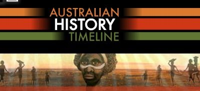 Australian History Timeline- over 150 short film clips, and an interactive timeline about Australian history.