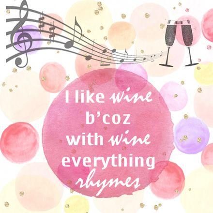 Wine Quote – Wine makes merhyme #WineQuote #WineLover #Wine #Australia