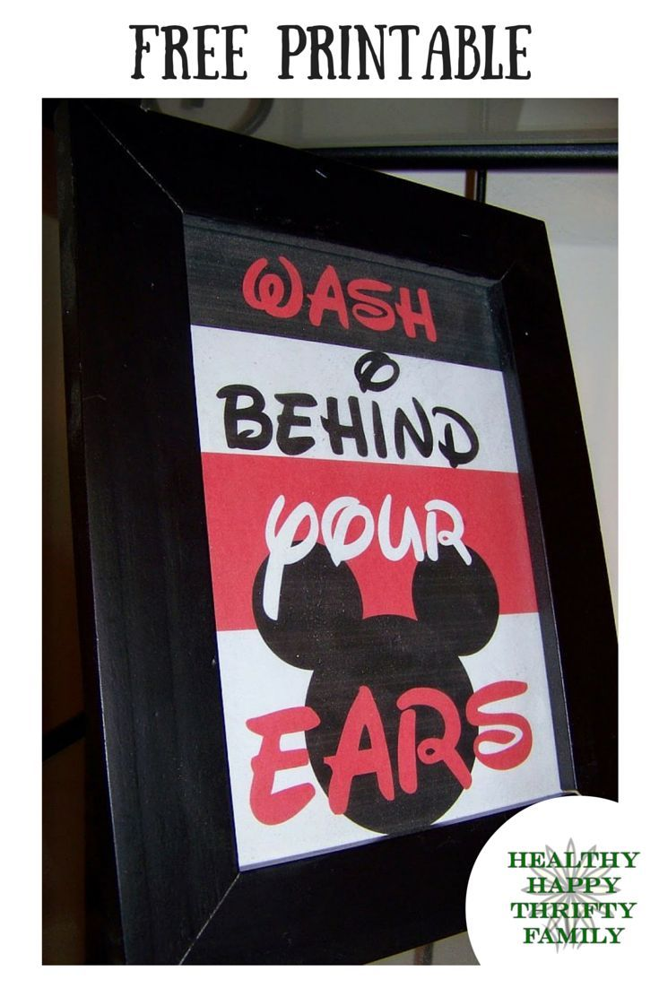 Free Printable WASH BEHIND YOUR EARS Mickey Mouse Inspired Bathroom Decor