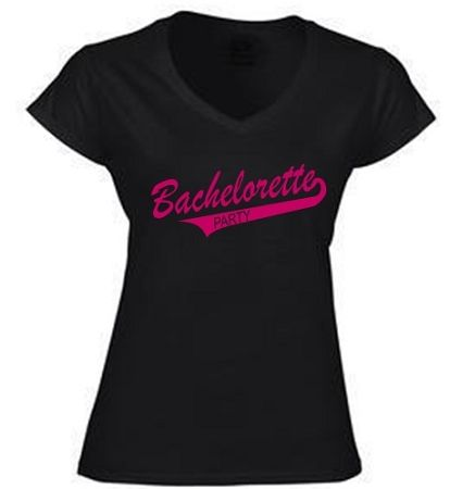 LADIES COTTON V-NECK T-SHIRT WITH BACHELORETTE PARTY ON FRONT