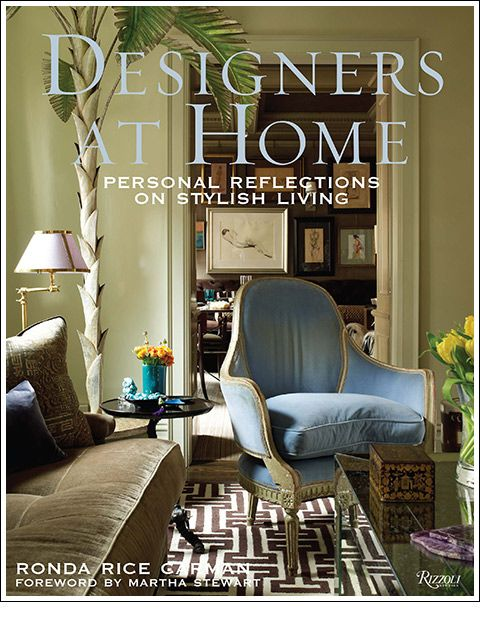 designers at home personal reflections on stylish living carman ronda rice ronda carman - Personal Home Designer