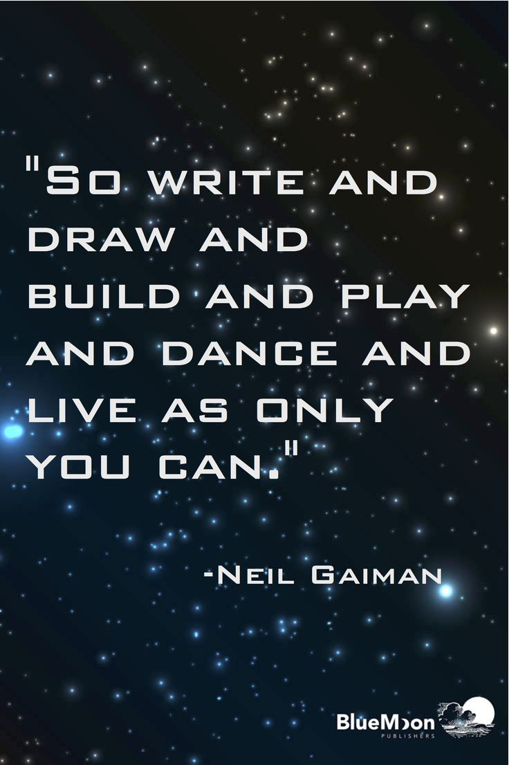 An inspirational quote from author Neil Gaiman