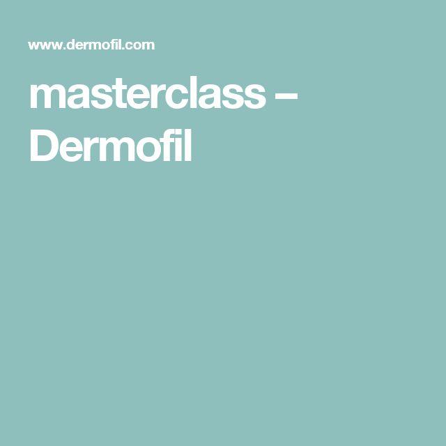 masterclass – Dermofil