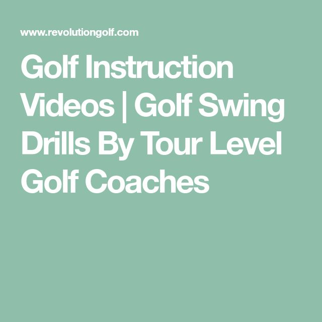 Golf Instruction Videos | Golf Swing Drills By Tour Level Golf Coaches