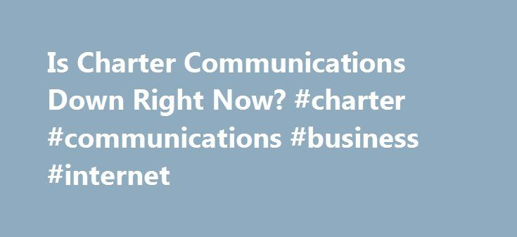 Is Charter Communications Down Right Now? #charter #communications #business #internet http://kenya.remmont.com/is-charter-communications-down-right-now-charter-communications-business-internet/  # Charter.com website not working? Is it down right now? * Times displayed are PT, Pacific Time (UTC/GMT 0) | Current server time is 19:26 We have tried pinging Charter Communications website using our server and the website returned the above results. If charter.com is down for us too there is…