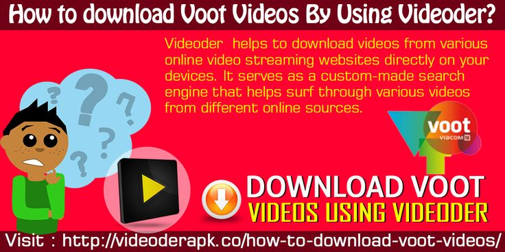 How To Download Voot Videos By Using Videoder? Website:- http://videoderapk.co/how-to-download-voot-videos/