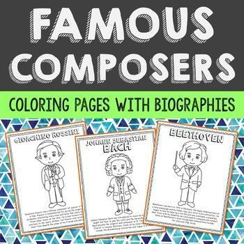 Set of 10 Famous Composers with Informational Text Coloring Pages or Posters. Makes a great addition to your music history interactive notebooks, biography projects, or research units. Composers included:   Gioachino Rossini Franz Schubert Richard Wagner George Frederic Handel Leroy Anderson Wolfgang Mozart Johann Sebastian Bach Beethoven Aaron Copland George Gershwin