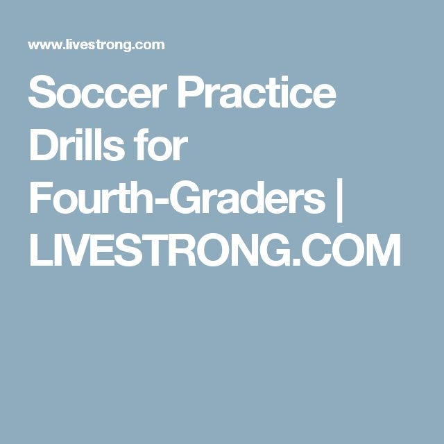 Soccer Practice Drills for Fourth-Graders | LIVESTRONG.COM