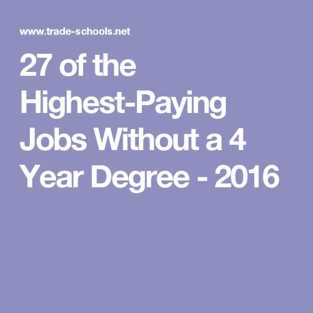 27 of the Highest-Paying Jobs Without a 4 Year Degree - 2016