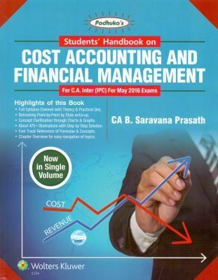 STUDENTS HANDBOOK ON COST ACCOUNTING AND FINANCIAL MANAGEMENT FOR CA INTER (IPC) FOR MAY 2016 EXAM Check more at http://www.indian-shopping.in/product/students-handbook-on-cost-accounting-and-financial-management-for-ca-inter-ipc-for-may-2016-exam/