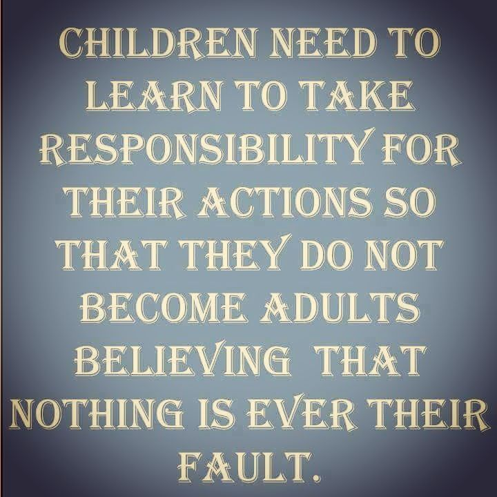 Own Your Actions And Be Accountable For Your Decisions You Are Responsible For You Ma Motivational Quotes For Kids Choices Quotes Parenting Motivation Quotes