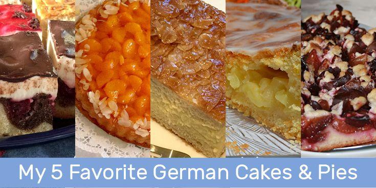 My 5 Favorite German Cakes & Pies, from left, Donauwelle, Mandarinenkuchen, Bienenstich, Gedeckter Apfelkuchen and Pflaumenkuchen