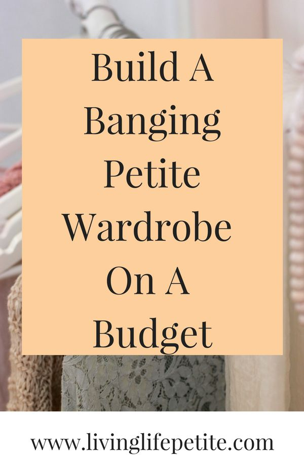 Looking to put together an amazing closet full of petite clothes? Read on to see how to put together a banging petite wardrobe on a budget that won't break the bank and will have you looking great.