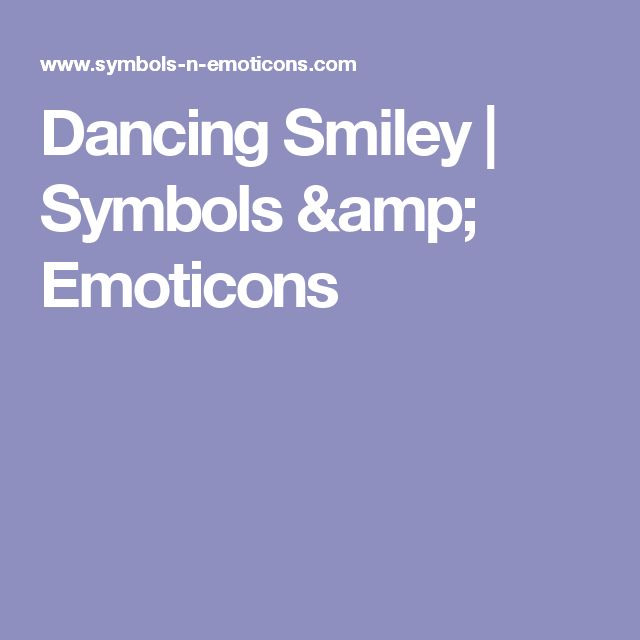 Dancing Smiley | Symbols & Emoticons