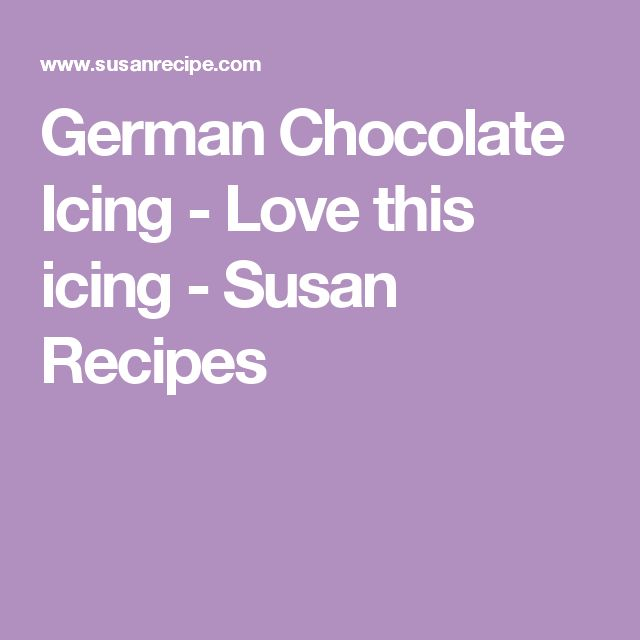 German Chocolate Icing - Love this icing - Susan Recipes