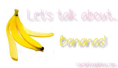 Natural tips to beauty - Bananas!