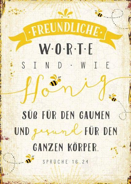 Format 14,8 x 10,5 cm Text: Freundliche Worte sind wie Honig: süß für den Gaumen und gesund für den ganzen Körper. Sprüche 16,24